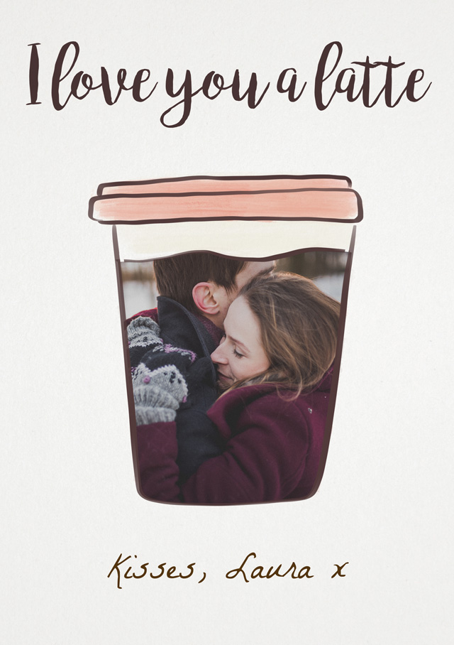 Create a I Love You A Latte Greeting Card