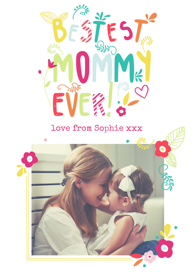 Create a Bestest Mommy Ever Greeting Card