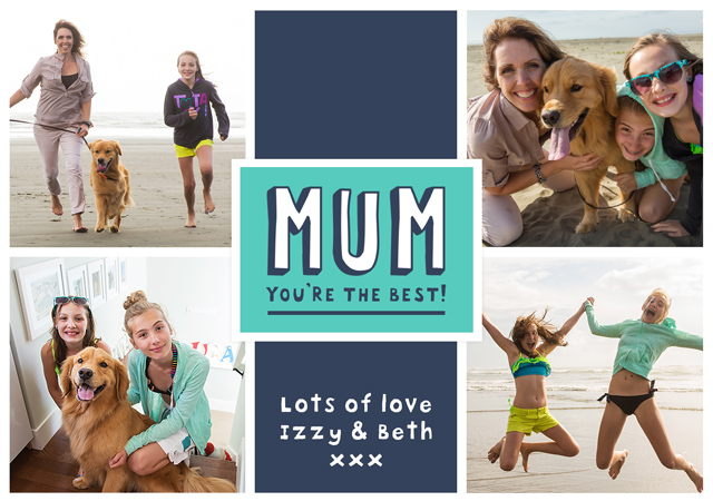 Create a X4 Mum You're The Best Greeting Card
