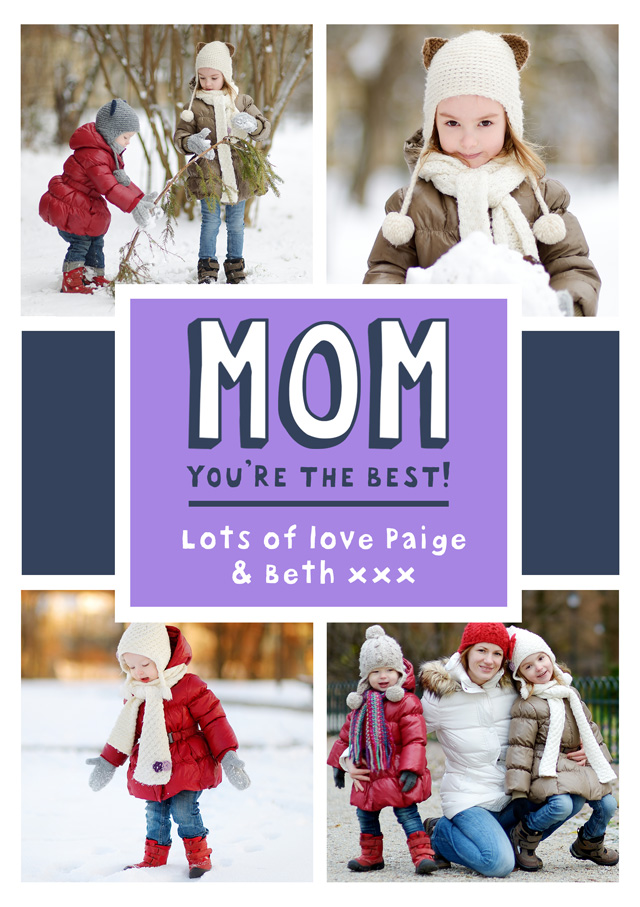 Create a Mom You're The Best! Photo Card