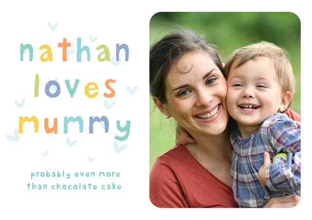Create a Nathan Loves Mummy Greeting Card