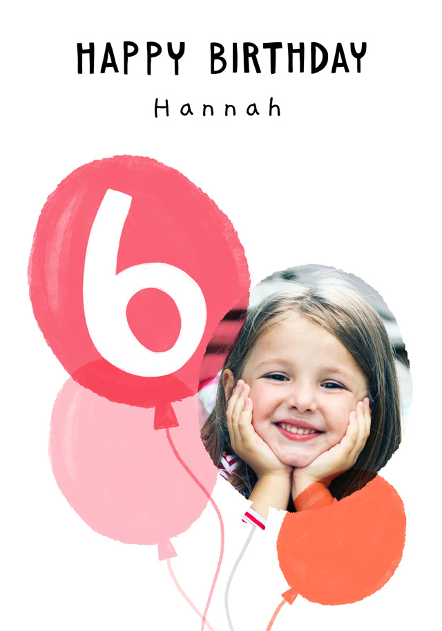Create a Photo Birthday Card Balloon Milestone 6 Photo Card