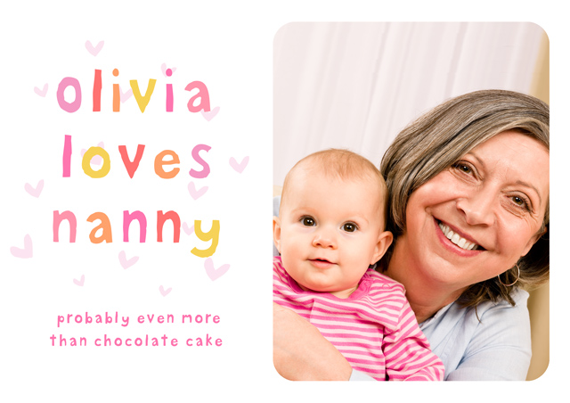 Create a Nathan Loves..... Nanny Greeting Card