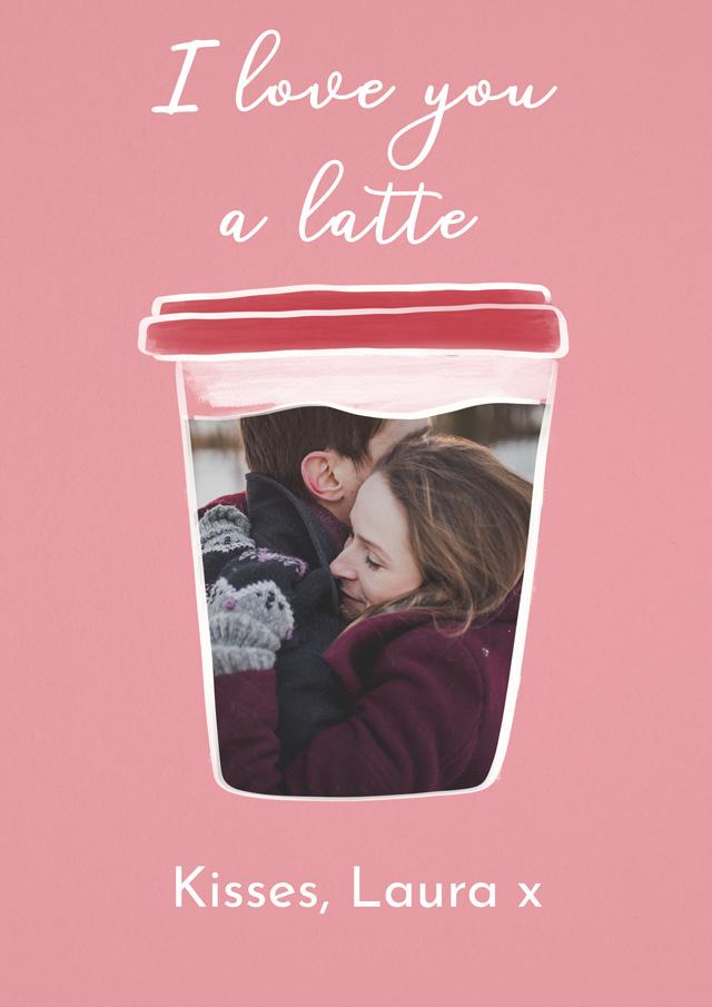 Create a Photo Card Love You A Latte Photo Card