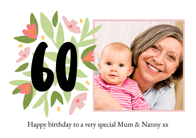 Create a Photo Card Milestone Birthday Floral 60 Photo Card