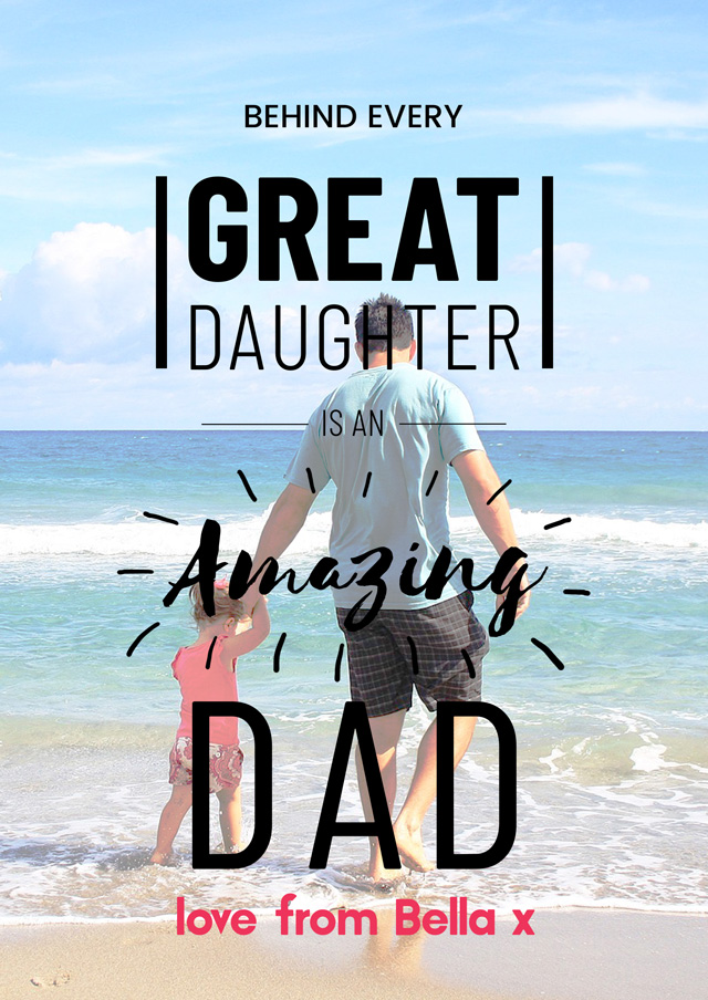 Create a Amazing Dad From Daughter Photo Card